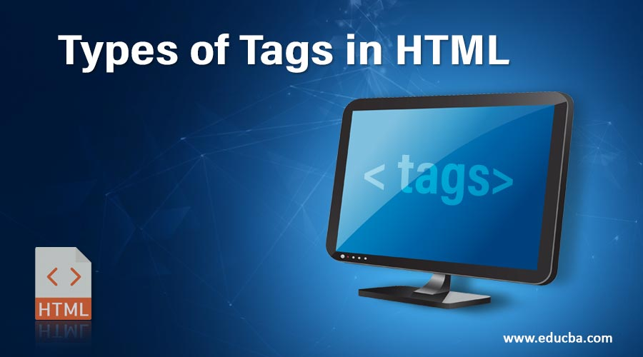Types of Tags in HTML
