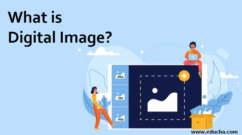 What is Digital Image