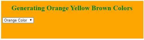 generating orange yelloe brown color