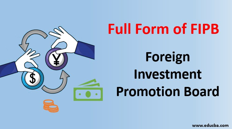 Foreign investment promotion board definition nalama investment calculators