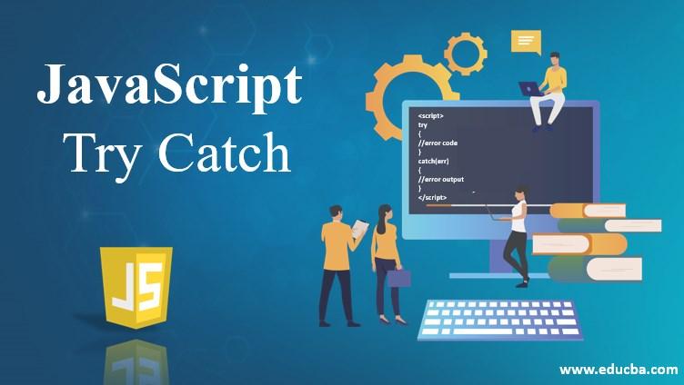 javascript try catch