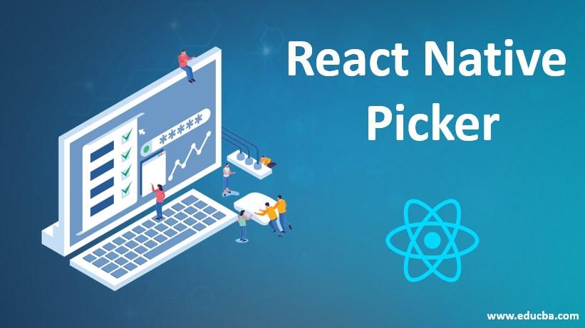 React Native Picker