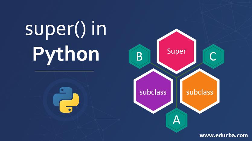 super() in Python