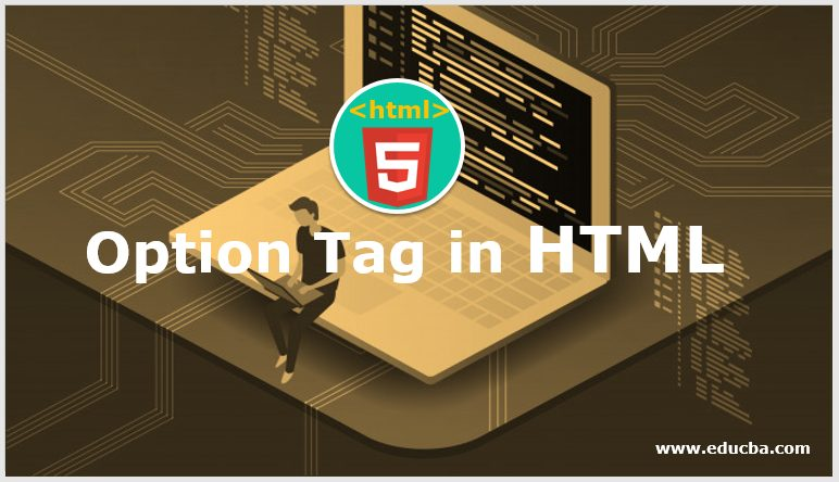 Option Tag in HTML