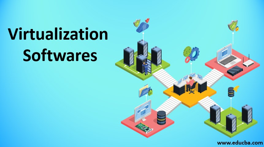 virtualization softwares