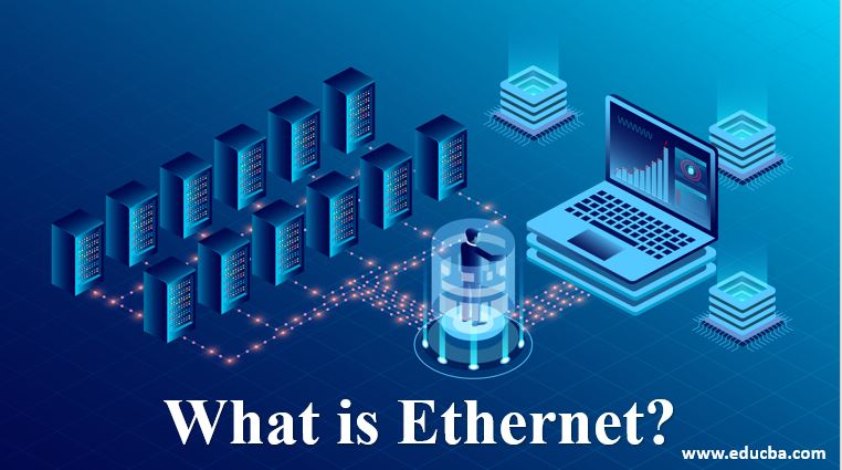 what is ethernet