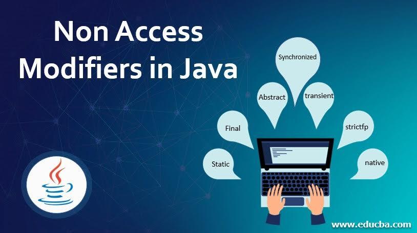 Non Access Modifiers in Java
