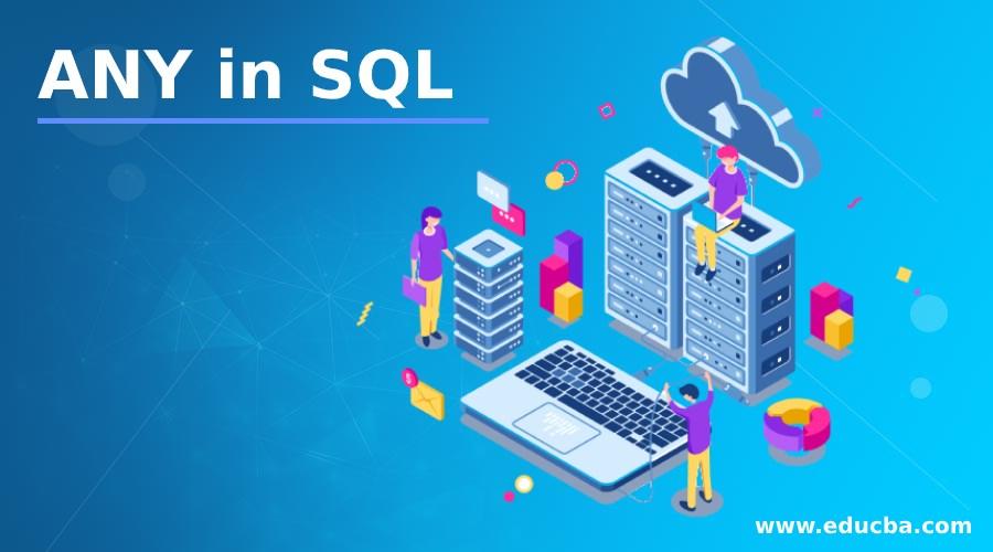 ANY in SQL