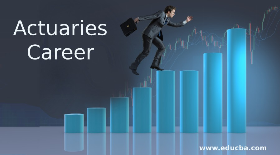 Actuaries Career