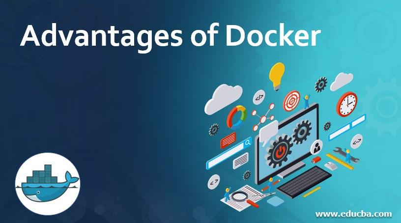 Advantages of Docker