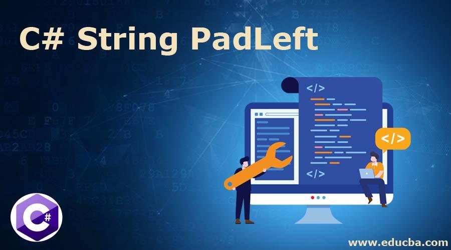 C# String PadLeft
