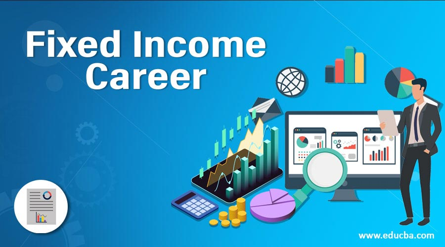 Fixed Income Career
