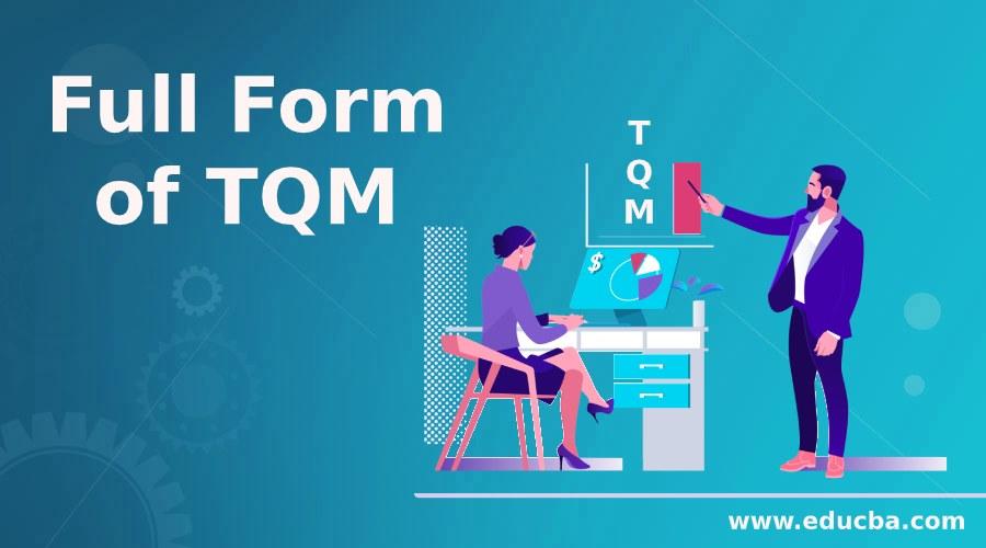 Full Form of TQM