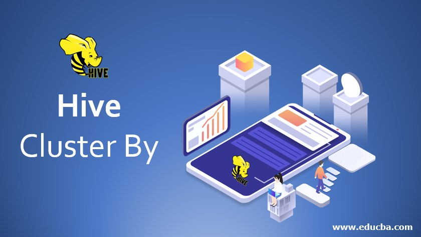 Hive Cluster By