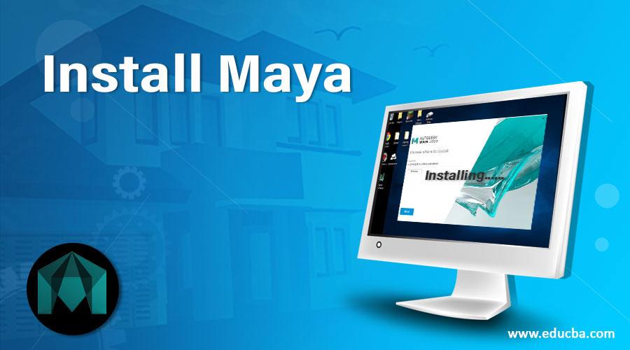 Install Maya