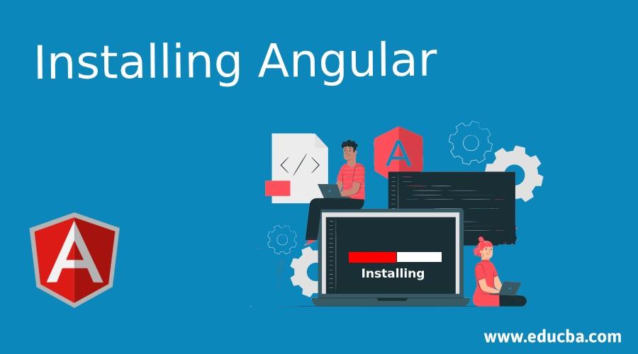 Installing Angular