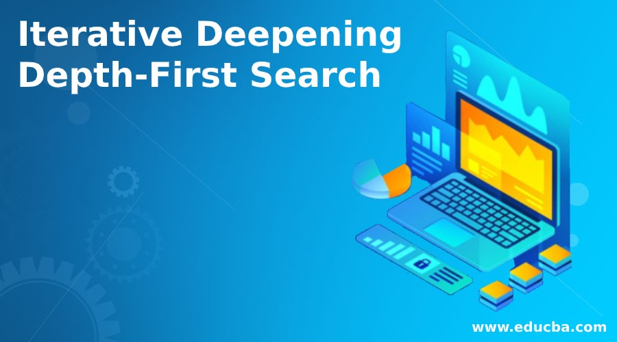 Iterative Deepening Depth-First Search