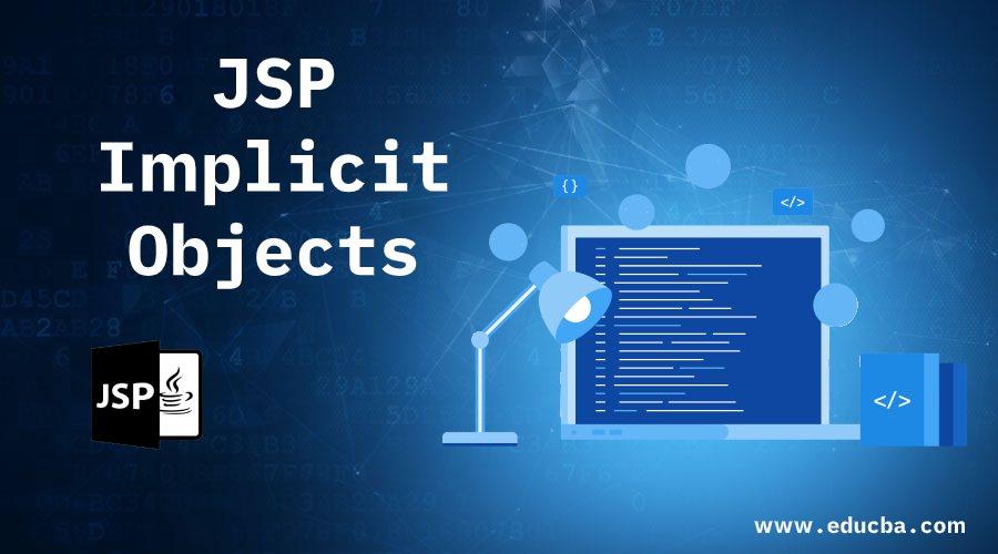 JSP Implicit Objects
