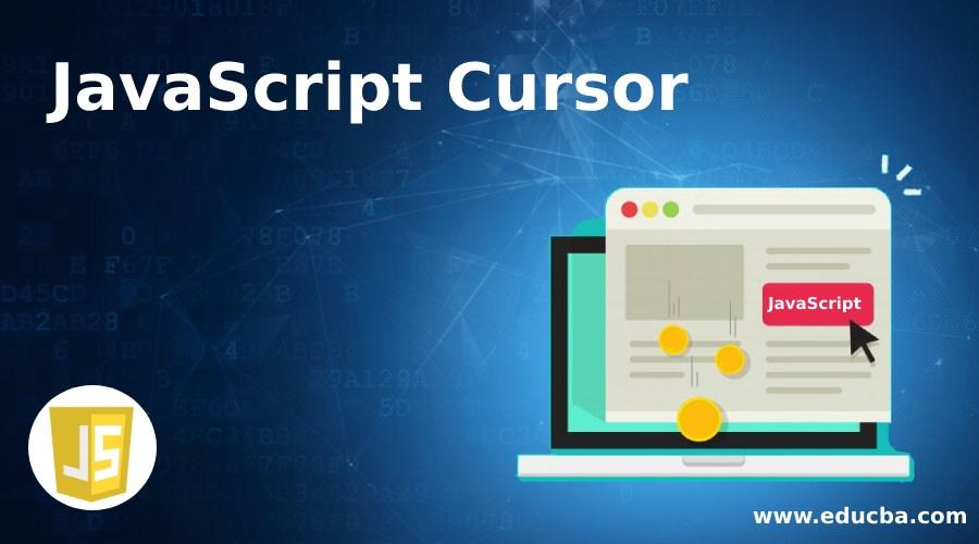 JavaScript Cursor
