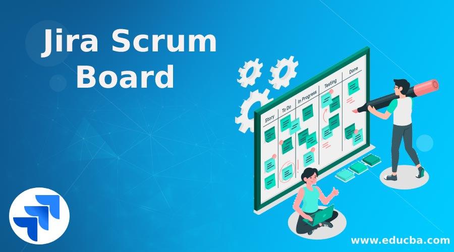 Jira Scrum Board