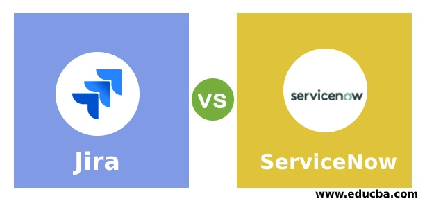 Jira Vs Servicenow Top 8 Differences To Learn With Infographics