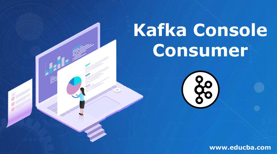 Kafka-Console-Consumer