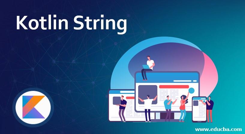 Kotlin String