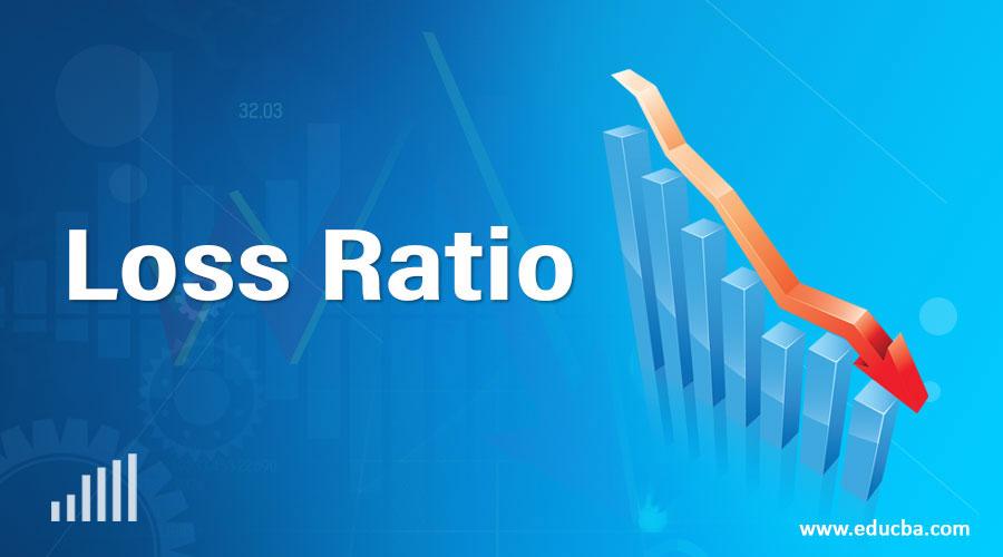 Loss Ratio