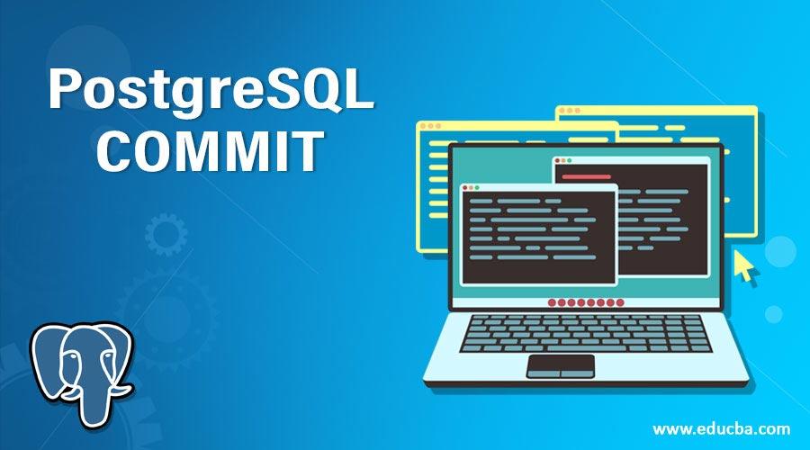 PostgreSQL COMMIT