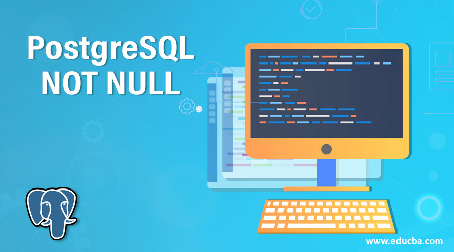 PostgreSQL NOT NULL