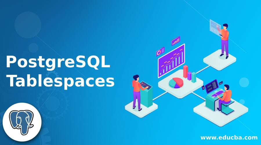 PostgreSQL Tablespaces