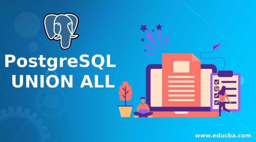 PostgreSQL UNION ALL