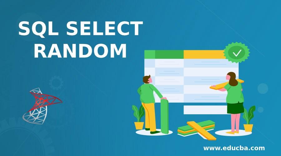 SQL SELECT RANDOM