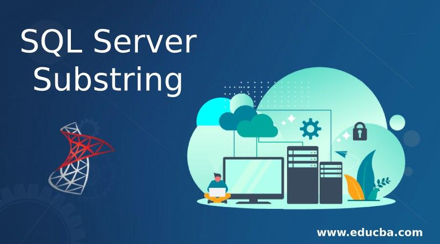 SQL Server Substring