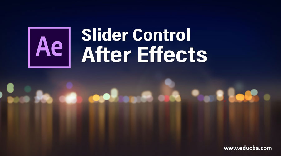 Slider Control After Effects