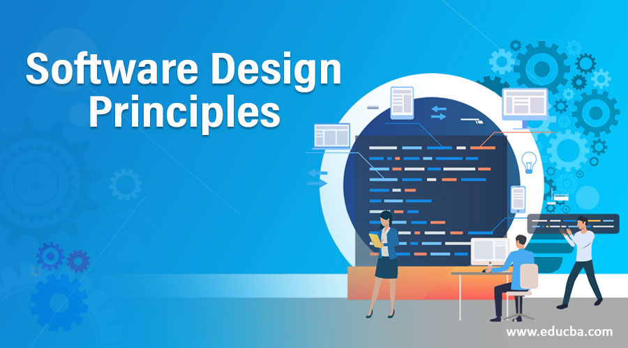 Software Design Principles Top 5 Principles Of Software Development