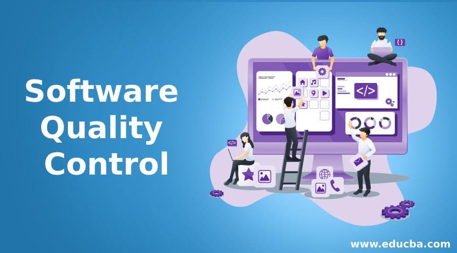 Software Quality Control