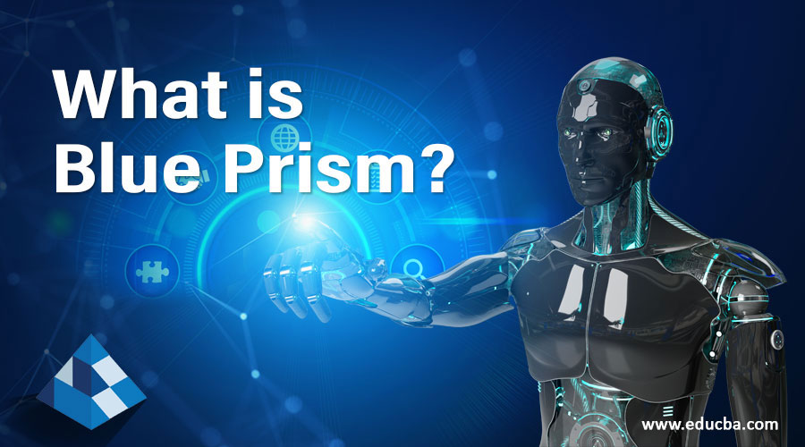 What-is-Blue-Prism