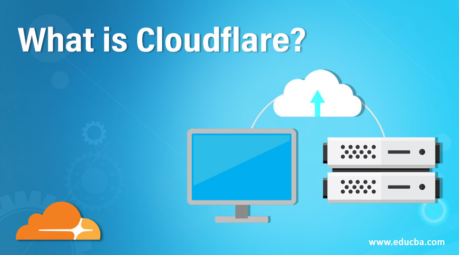 What is Cloudflare?