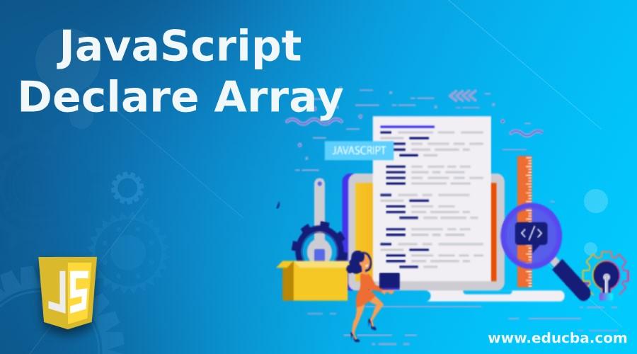 javascript declare array