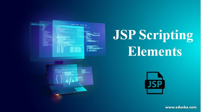 JSP Scripting Elements