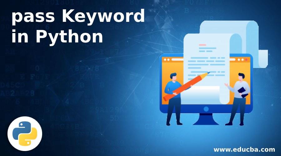 pass Keyword in Python