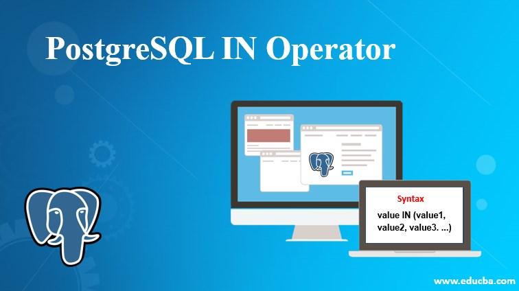 PostgreSQL IN Operator