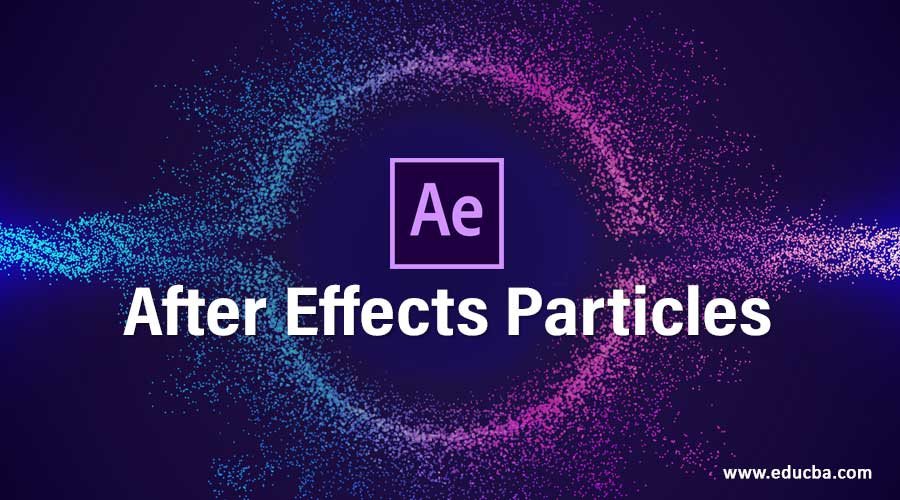After Effects Particles