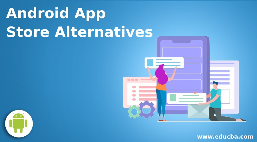 Android App Store Alternatives