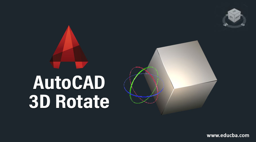 AutoCAD 3D Rotate