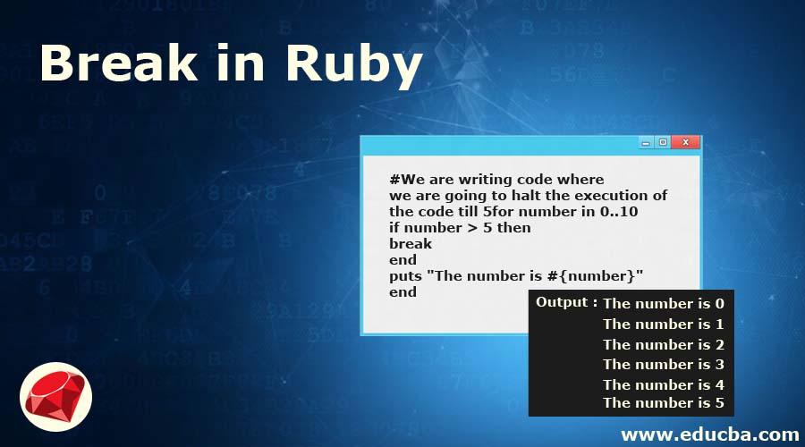 Break in Ruby