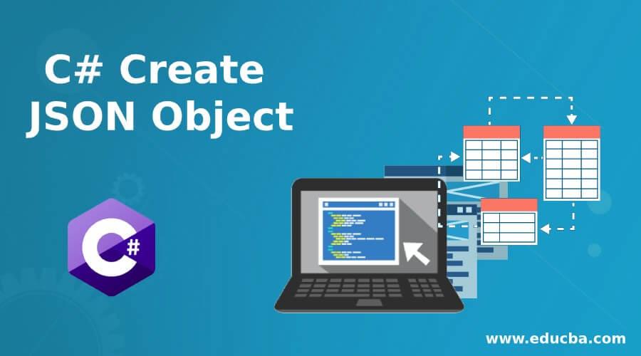 C# Create JSON Object