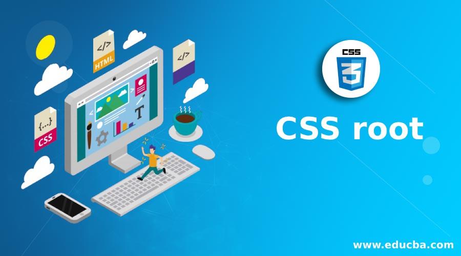CSS root