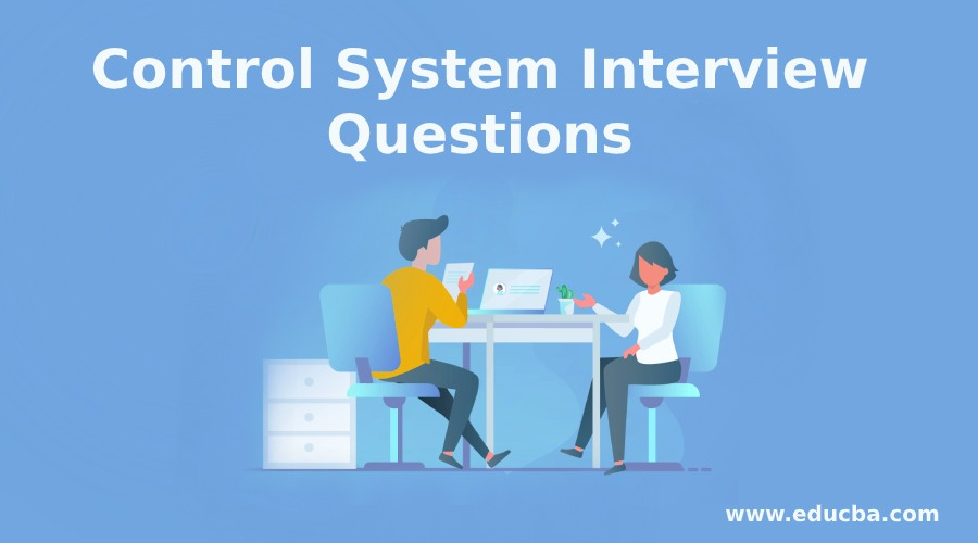 Control System Interview Questions